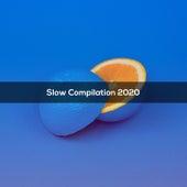 SLOW COMPILATION 2020 de Various Artists