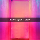 FAST COMPILATION 2020 de Various Artists