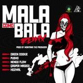 Mala Como Bala (Remix) de Green Cookie