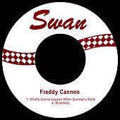 What's Gonna Happen When Summer's Done by Freddy Cannon