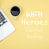 WFH Heroes Classical Backing by Various Artists