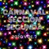 2020, Vol. 2 de Carnaval Sección Segunda