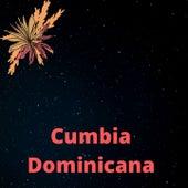 Cumbia Dominicana de Conjunto Atardecer, El As de La Sierra, Los canelos de durango, los dos grandes de la sierra, triny y la leyenda