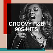 Groovy R&b 90S Hits by Lady Diva, 2Glory, The Comptones, Regina Avenue, Groovy-G, The Funky Groove Connection, Detroit Soul Sensation, Chateau Pop, CDM Project, Electric Groove Machine, Fresh Beat MCs, Graham Blvd, Down4Pop