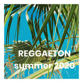 REGGAETON summer 2020 de Various Artists