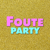 Foute Party de Various Artists