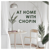 At Home with Chopin von Frédéric Chopin