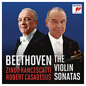 Francescatti & Casadesus - Beethoven: The Violin Sonatas (Remastered) de Zino Francescatti