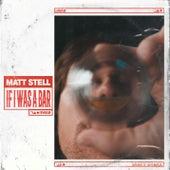 If I Was a Bar de Matt Stell