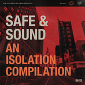 Safe & Sound: An Isolation Compilation by Various Artists