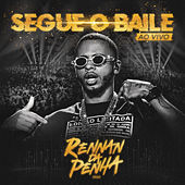 Segue o Baile (Ao Vivo) von Rennan da Penha