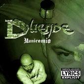 Manicomio by Duende