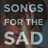 Songs For The Sad de Various Artists