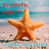 SUMMER PARTY I Classici dell'estate di Various Artists