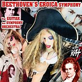 Beethoven's Eroica Symphony for Guitar and Symphony Orchestra de The Great Kat