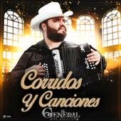 Corridos y Canciones by El General De Sinaloa