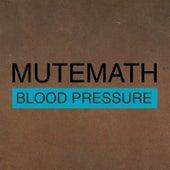 Blood Pressure/Odd Soul by Mutemath