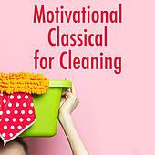 Motivational Classical for Cleaning de Various Artists