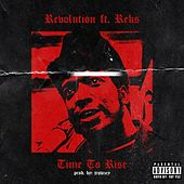 Time to Rise (feat. Reks) di Revolution