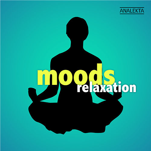 Moods: Relaxation by Various Artists