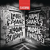 Handshakes and Middle Fingers de Classified