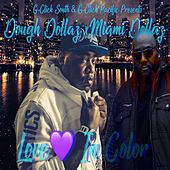 Love In Color by Dough Dollaz