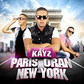 Paris Oran New York de DJ Kayz