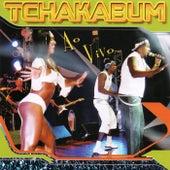 Ao Vivo (Ao Vivo) de Tchakabum