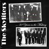 ...50 Years in the Making de The Skyliters