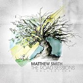 The Road Sessions Collection by Matthew Smith