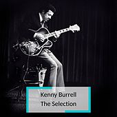 Kenny Burrell - The Selection von Kenny Burrell