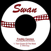 Teen Queen of the Week / Wild Guy by Freddy Cannon