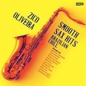 Smooth Sax Hits - Brazilian Chill de Zico Oliveira