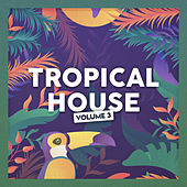Tropical House (vol. 3) de Miami Beats