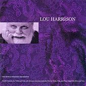Harrison, L.: Double Concerto for Violin and Cello / Piano Trio by Various Artists
