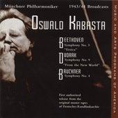 Beethoven: Symphony No. 3 / Dvorak: Symphony No. 9 / Bruckner: Symphony No. 4 (Kabasta) (1943-1944) von Oswald Kabasta