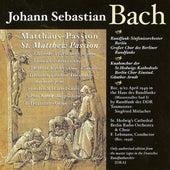 Bach, J.S.: St. Matthew Passion (Lehmann) (1949) by Nina Stemme