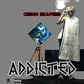 Addicted by Grimm Reaperr