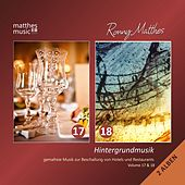 Hintergrundmusik, Vol. 17 & 18 - Gemafreie Musik zur Beschallung von Hotels & Restaurants (inkl. Klaviermusik, Filmmusik & Klassik) [incl. Royalty Free Relaxing Piano Music for Studying] von Ronny Matthes