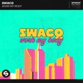 Work My Body von Swacq