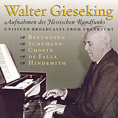 Falla: Nights in the Gardens of Spain / Hindemith: Theme and Variations / Beethoven: Piano Sonata No. 23 (Gieseking)(1947, 1952) by Walter Gieseking
