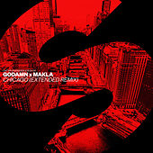 Chicago (Extended Mix) by GODAMN
