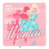She's A Woman! (On Top of The World) de Miz Cracker