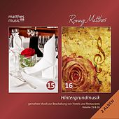 Hintergrundmusik, Vol. 15 & 16 - Gemafreie Musik zur Beschallung von Hotels & Restaurants (Inkl. Klaviermusik & Klassik ) [Royalty Free Background Piano Music] von Ronny Matthes