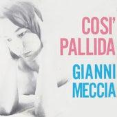 Cosi Pallida (1963) de Gianni Meccia