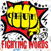 Fighting Words by Chum