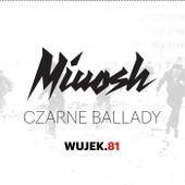 Czarne Ballady. WUJEK.81 von Miuosh