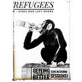 Getting Better by The Refugees