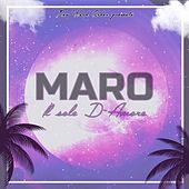 Il Sole D`Amore by Maro
