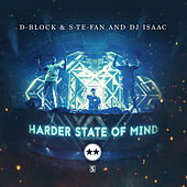 Harder State Of Mind by D-Block